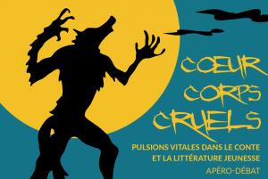 """Apéro-débat """"Coeur corps cruels"""" - le 6/10/2016"""
