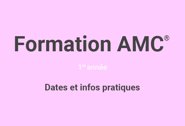 Formation de base en art-thérapie AMC© 1re ANNÉE (CYCLE 2018)